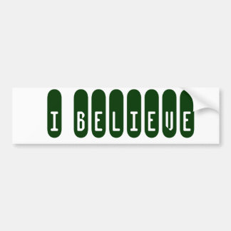 i believe car bumper sticker
