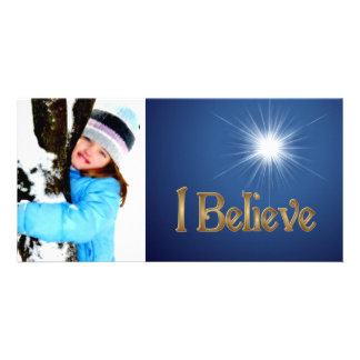 I Believe CUSTOMIZABLE photo card