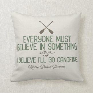 I Believe I'll Go Canoeing | Thoreau Quote Cushion