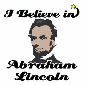 i believe in abraham lincoln standing photo sculpture