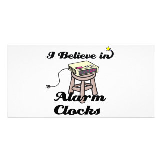 i believe in alarm clocks custom photo card