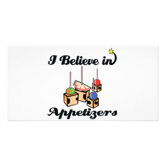 i believe in appetizers photo card