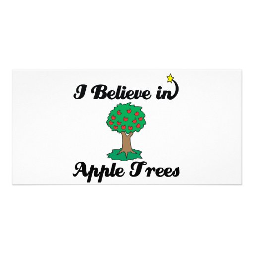 i believe in apple trees personalized photo card