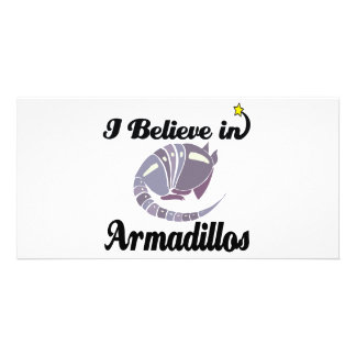 i believe in armadillos picture card