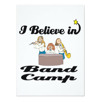 "i believe in band camp 6.5"" x 8.75"" invitation card"