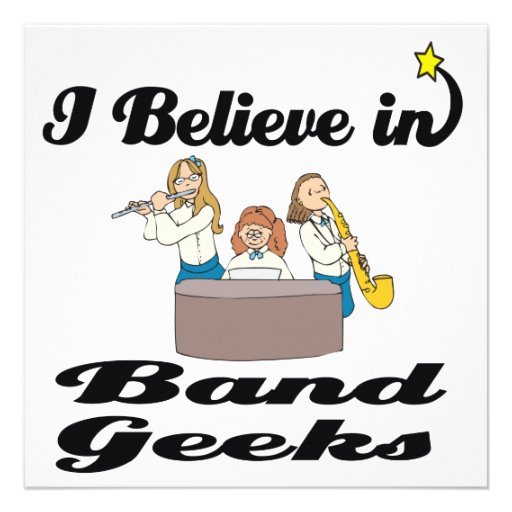 i believe in band geeks custom invitation
