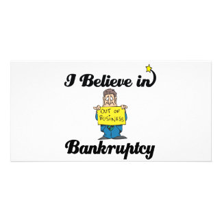 i believe in bankruptcy personalized photo card