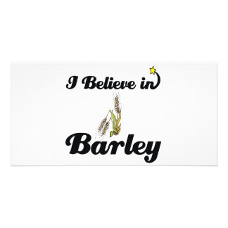 i believe in barley picture card