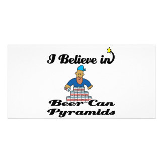 i believe in beer can pyramids personalized photo card