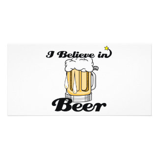 i believe in beer customized photo card
