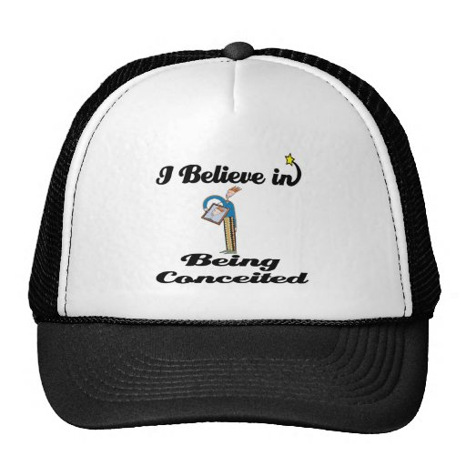 i believe in being conceited mesh hat