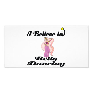 i believe in belly dancing photo cards