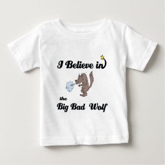 i believe in big bad wolf baby T-Shirt