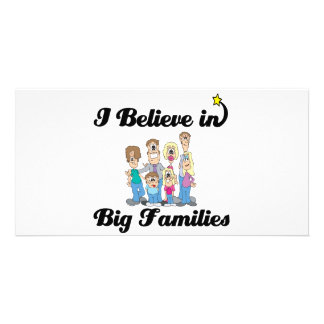 i believe in big families personalized photo card