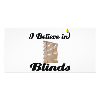 i believe in blinds photo greeting card