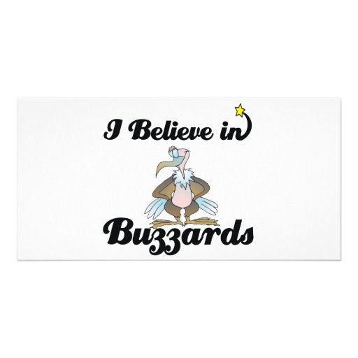i believe in buzzards photo card