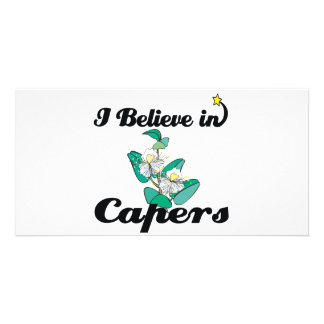 i believe in capers photo greeting card