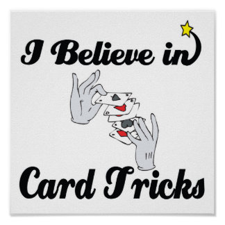 i believe in card tricks poster