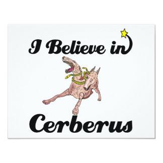 """i believe in Cerberus 4.25"""" X 5.5"""" Invitation Card"""