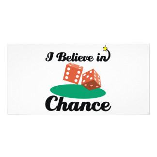 i believe in chance customised photo card