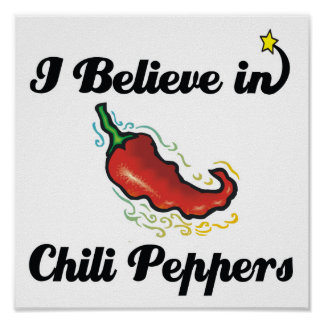 i believe in chili peppers print