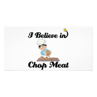 i believe in chop meat personalized photo card