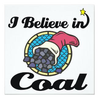 i believe in coal 13 cm x 13 cm square invitation card