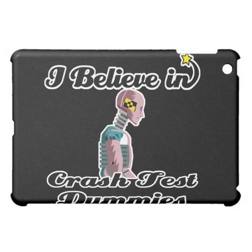 i believe in crash test dummies iPad mini case