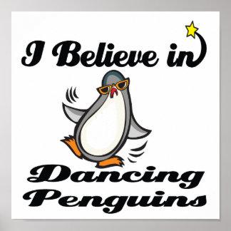 i believe in dancing penguins poster
