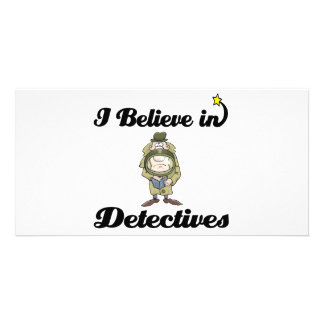 i believe in detectives photo greeting card