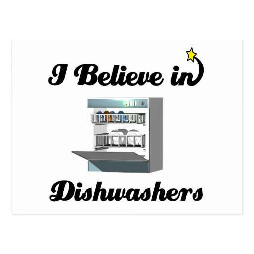 i believe in dishwashers postcards