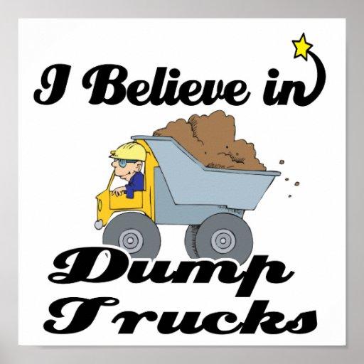 i believe in dump trucks poster
