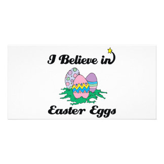 i believe in easter eggs picture card