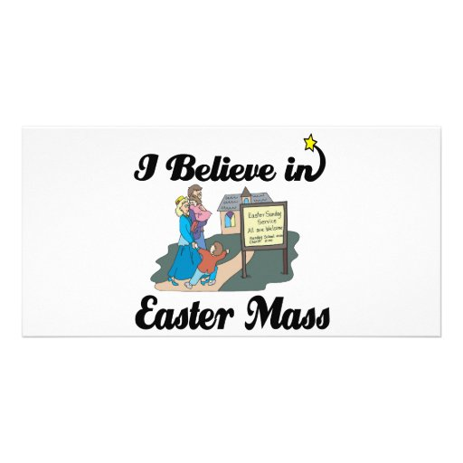i believe in easter mass photo card template