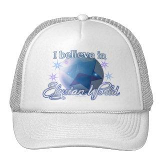 I Believe in ElysianWorld Trucker Hats