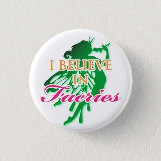 I Believe In Faeries 3 Cm Round Badge