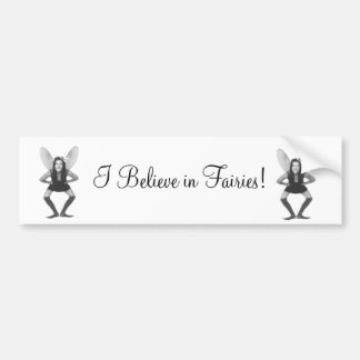 I Believe in Fairies Sticker Bumper Sticker