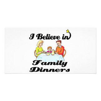 i believe in family dinners photo card template