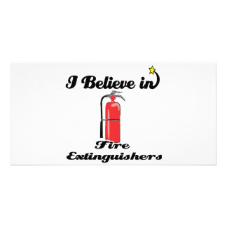 i believe in fire extinguishers photo card template