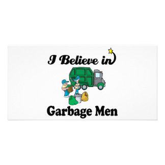 i believe in garbage men photo greeting card