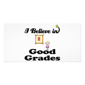 i believe in good grades photo greeting card