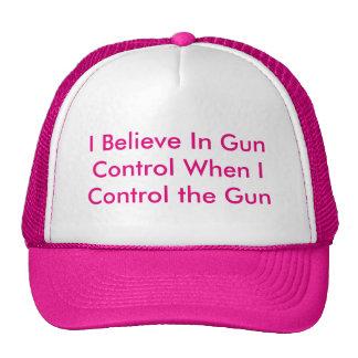 I Believe In Gun Control When I Control the Gun Cap