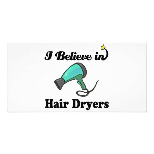 i believe in hair dryers custom photo card