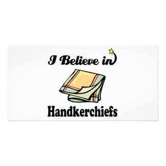 i believe in handkerchiefs photo greeting card