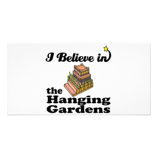 i believe in hanging gardens personalized photo card
