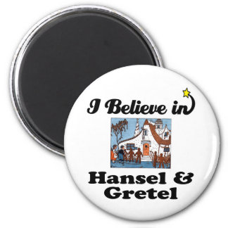 i believe in hansel and gretel refrigerator magnets