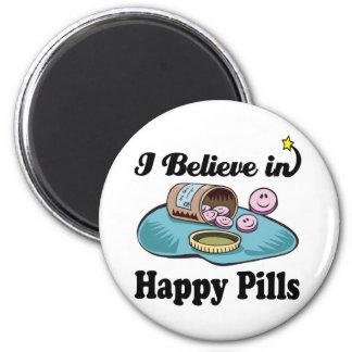 i believe in happy pills magnet