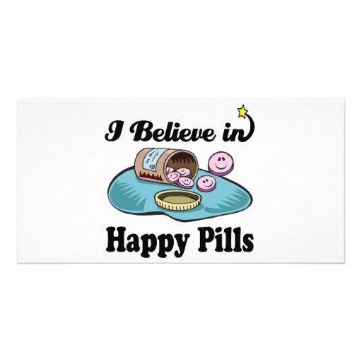 i believe in happy pills customized photo card