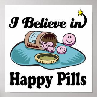i believe in happy pills poster