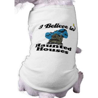 i believe in haunted houses sleeveless dog shirt
